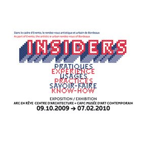 Exhibition INSIDERS by the arc en rêve in Bordeaux