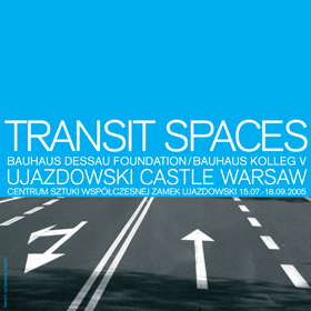 Exhibition / Transitspaces at the Museum for Contemporary Art in Warsaw